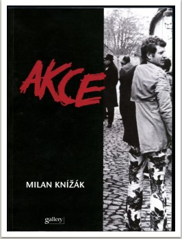 Akce/Actions 1962-1995, 2000, vyd. Gallery, Praha