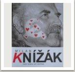 Milan Knížák Pouzeobrazy, výstava Egon Schiele Art Centrum, Český Krumlov, 2004