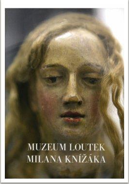 Muzeum loutek Milana Knížáka, na zámku Lednice, vyd. Šmíra-print, Ostrava