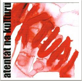 Atentát na kulturu, (originál. nahrávky kapely Aktual, 1968-71), vyd. ANNE, a.s.