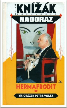 HERMAFRODIT — M.K. rozmlouvá  s Petrem Volfem, vyd. Primus, Praha, 1998