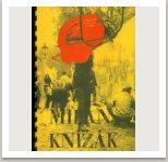 MILAN KNÍŽÁK Aktionen-Konzepte-Projekte-Dokumentationen Katalog k výstavě Oldenburger Kunstverein, Oldenburg, 14.9.-12.10.1980, Německo