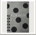 MILAN KNÍŽÁK - Katalog k výstavě designu v galerii Prodomo, Vídeň 10.10.-10.11.1990, Rakousko