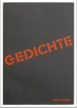Etwa Gedichte – Probable Poems – Asibásně. Trojjazyčné básně, vyd. Vicebversand, Remscheid, Německo 1982